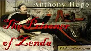 THE PRISONER OF ZENDA by Anthony Hope - complete unabridged audiobook - Fab Audio Books