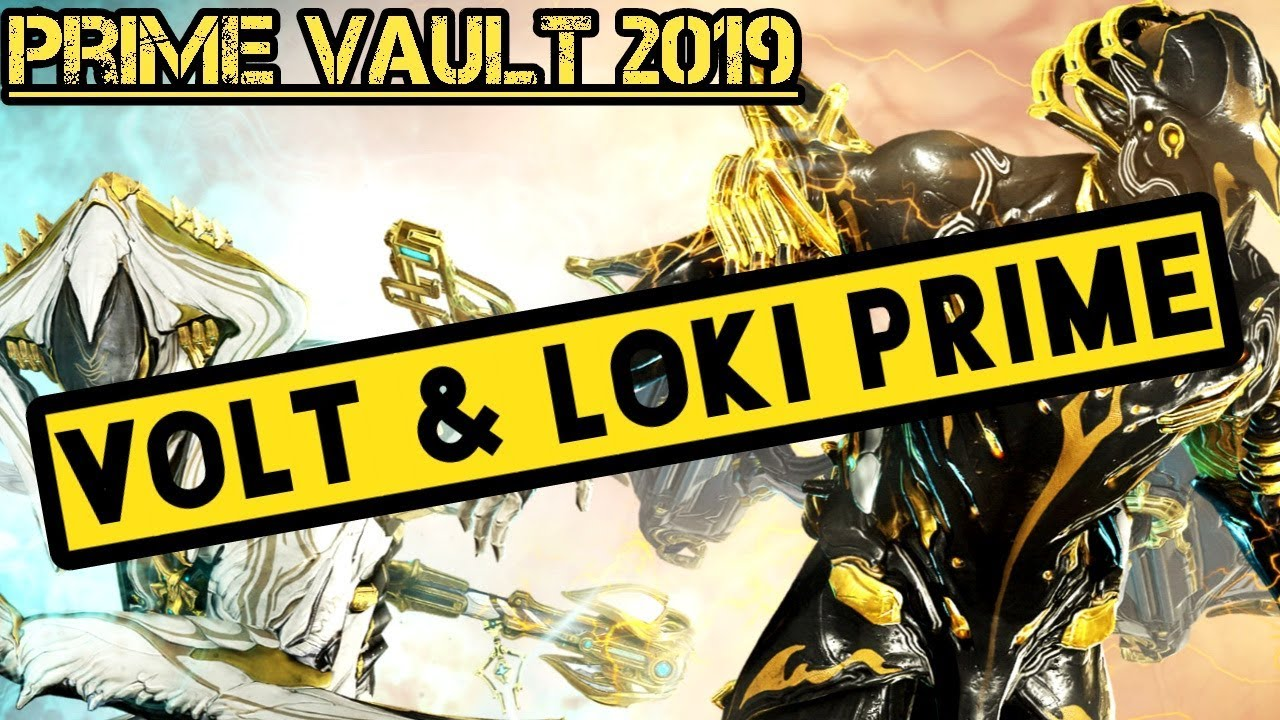 How To Get Volt Prime and Loki Prime   Prime Vault 2019 Relic Guide