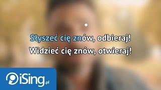Mateusz Ziółko - W płomieniach (karaoke iSing)
