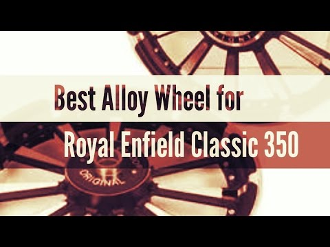 Alloy Wheel  for Royal Enfield classic 350