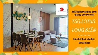 🌷Trải nghiệm căn hộ cho thuê TSG Lotus Sài Đồng - Long Biên| Dự án chung cư cao cấp🌷