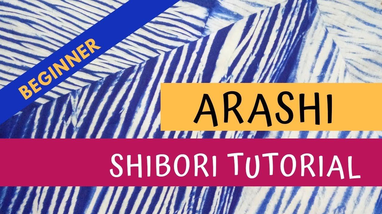 Tutorial Shibori : Arashi