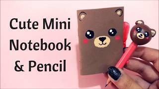 DIY kawaii bear Mini notebook and pencil || Back to school crafts