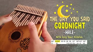 The Day You Said Goodnight - Hale | Witty Birds Kalimba Cover with Easy Tabs and Notation