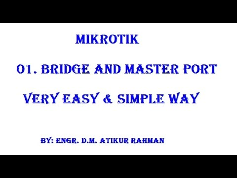 How to configure Mikrotik Bridge and Master port