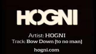 Hogni-Bow Down (With Lyrics)