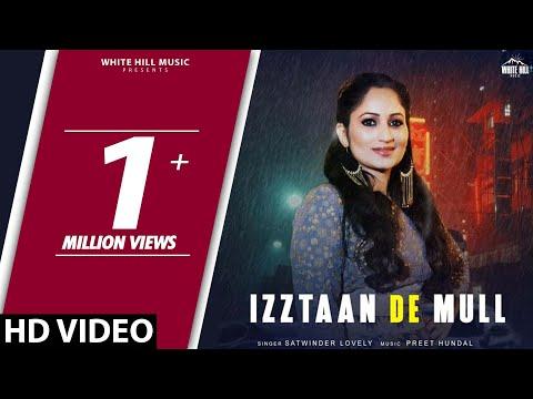 Izztaan De Mull (Official Video) Satwinder Lovely   Preet Hundal   White Hill Music   New Song 2018