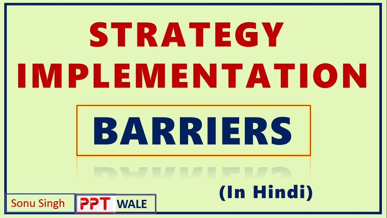 STRATEGY IMPLEMENTATION IN HINDI | BARRIERS | CONCEPT | Strategic  Management (SM) | BBA/MBA | ppt