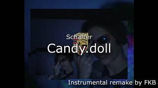 [Instrumental Remake] Schafter - Candy.doll