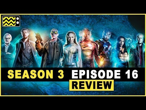 Legends Of Tomorrow Season 3 Episode 16 Review & Reaction | AfterBuzz TV