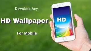 HD wallpapers for Mobile free download in one click - Tech Aventure