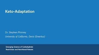 Dr. Steven Phinney - Keto-Adaptation