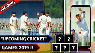 TOP UPCOMING CRICKET GAMES IN 2019 FOR ANDROID/IOS | BEST 2019 CRICKET GAMES