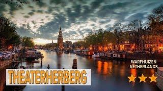 Theaterherberg hotel review | Hotels in Warfhuizen | Netherlands Hotels