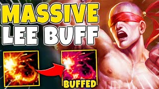 *NEW* MASSIVE LEE SIN BUFF!! I CAN'T BELIEVE RIOT DID THIS! - League of Legends