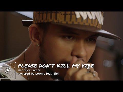 Please Don't Kill My Vibe | Loonie X Sitti | Live Originals: Spinnr Sessions