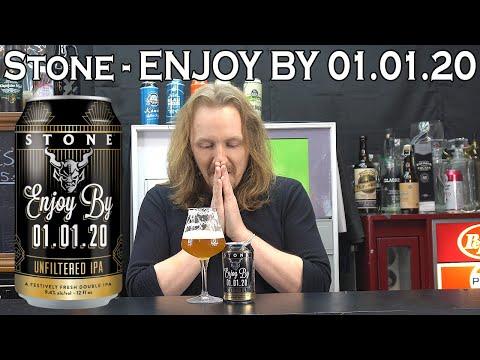 Stone - Enjoy By 01.01.20