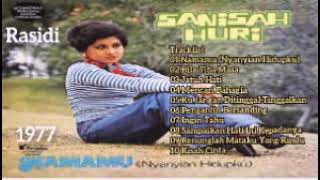 SANISAH HURI _ NAMAMU (NYANYIAN HIDUPKU) (1977) _ FULL ALBUM