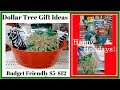 Dollar Tree Gift Ideas on a Budget - Only $5 - $12