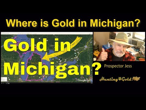 Where Can I Find Gold In Michigan (Prospecting Map Review)