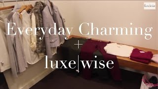 everyday charming + luxe|wise