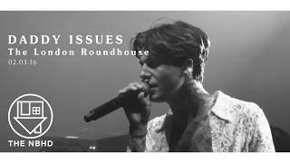 The Neighbourhood - Daddy Issues (The London Roundhouse)