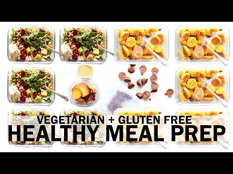 MEAL PREP | Easy Vegetarian + Gluten Free Recipes