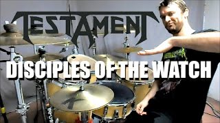 TESTAMENT - Disciples of the Watch - Drum Cover