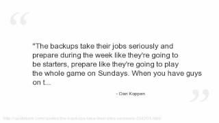 Dan Koppen Quotes