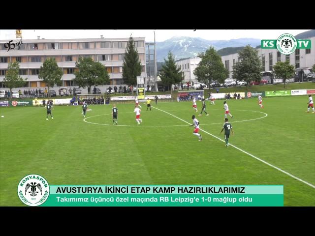 Atiker Konyaspor'umuz Avusturya'daki üçüncü özel maçında RB Leipzig'e 1-0 mağlup oldu
