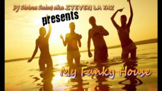 My Funky House 2012 mixed by DJ Steven La Faz