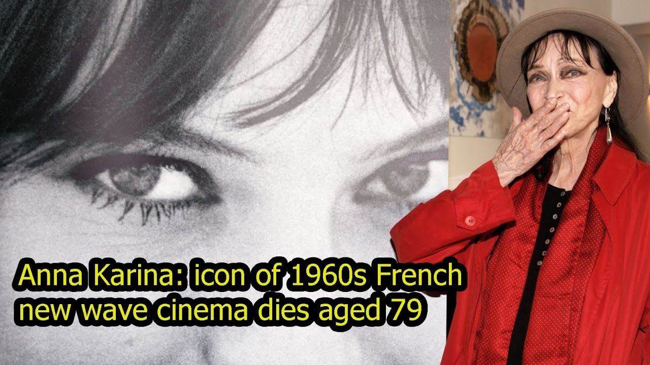 Anna Karina, Icon of French New Wave, Dies at Age 79