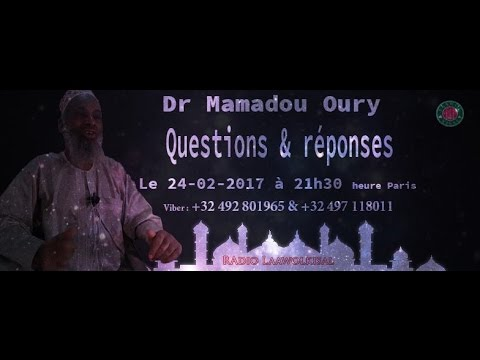Download Dr. Mamadou Oury: Questions & Réponses #9 radio laawol kisal