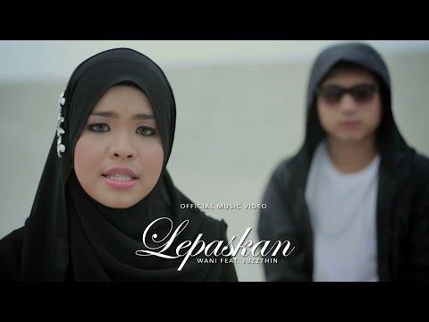Wani Feat. Juzzthin - Lepaskan