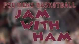 FSU Basketball: Jam With Ham