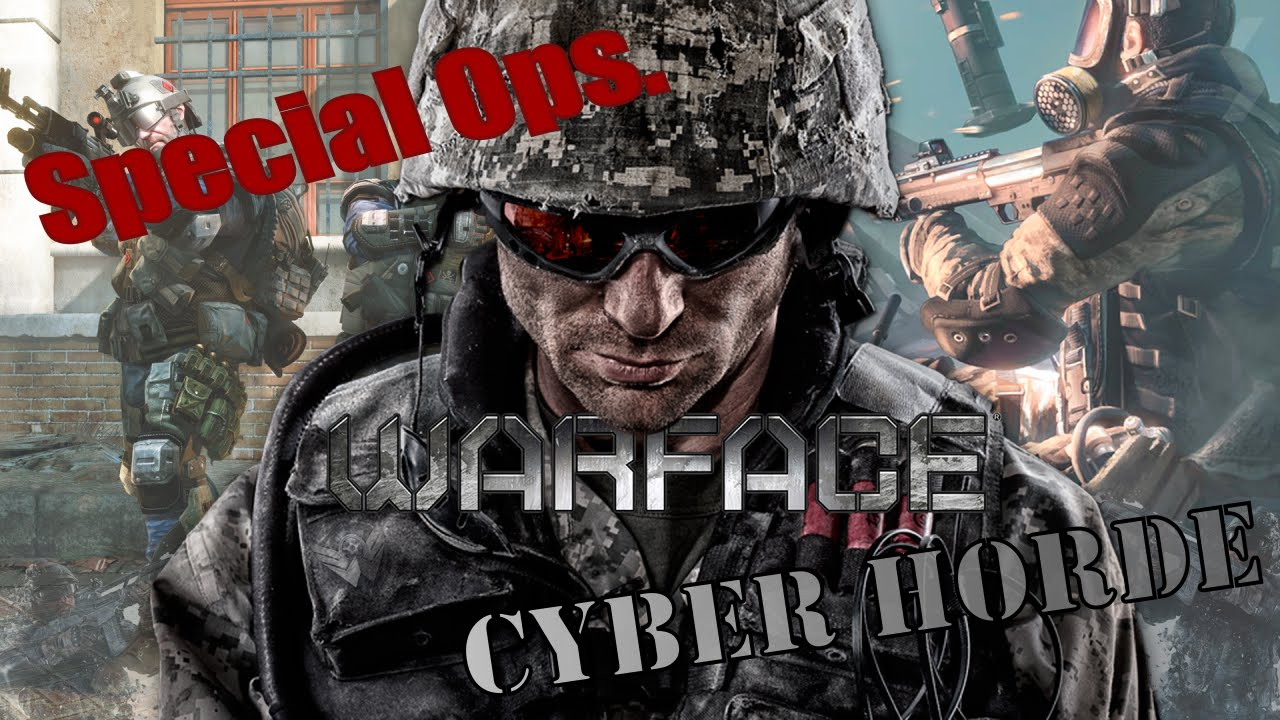 Download Warface - Special Ops. CYBER HORDE #Normal