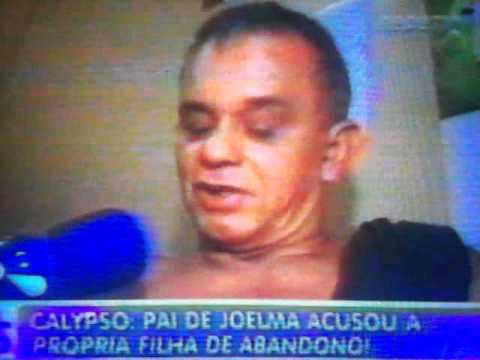 PAI DE JOELMA DA BANDA CALYPSO FALA, QUERO MUITO QUE ELA ME PERDOE,ELA CONHECE A PALAVRA