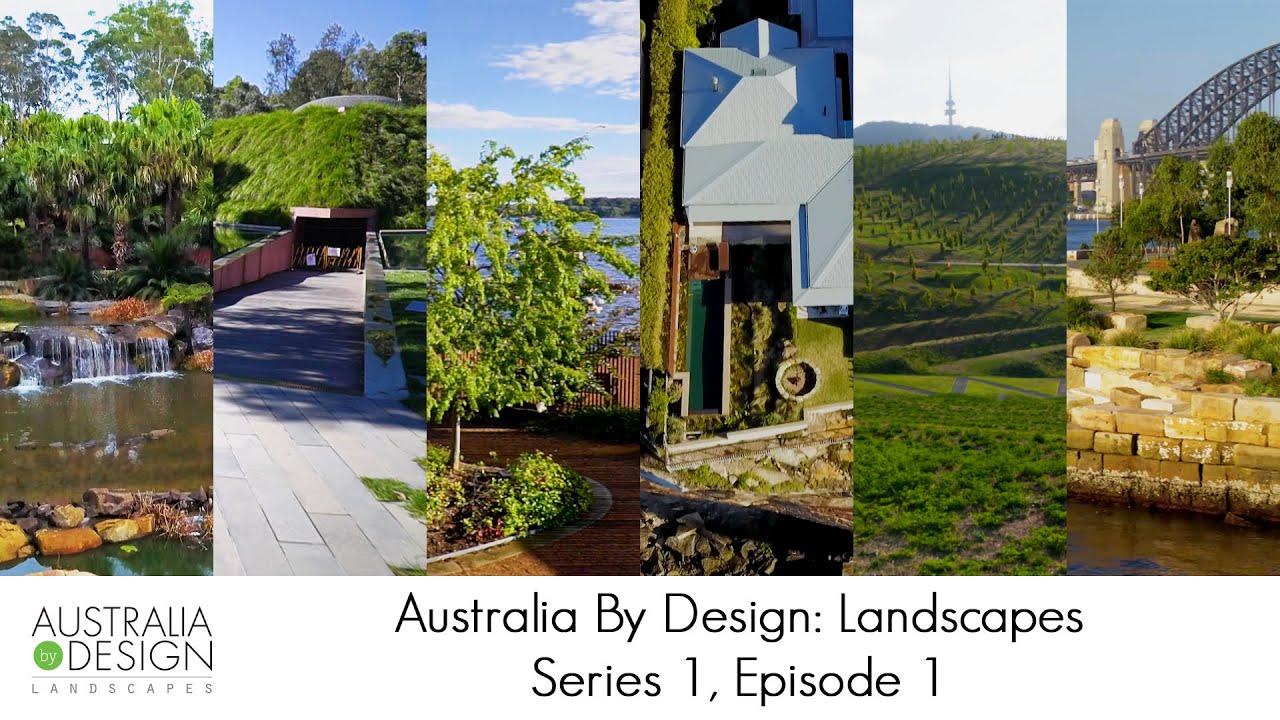Australia By Design Landscapes Series 1 Episode 1 New South