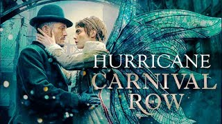 Vignette & Philo    Hurricane • Carnival Row