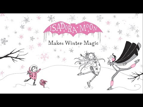 Harriet Muncaster reads from Isadora Moon Makes Winter Magic Mp3