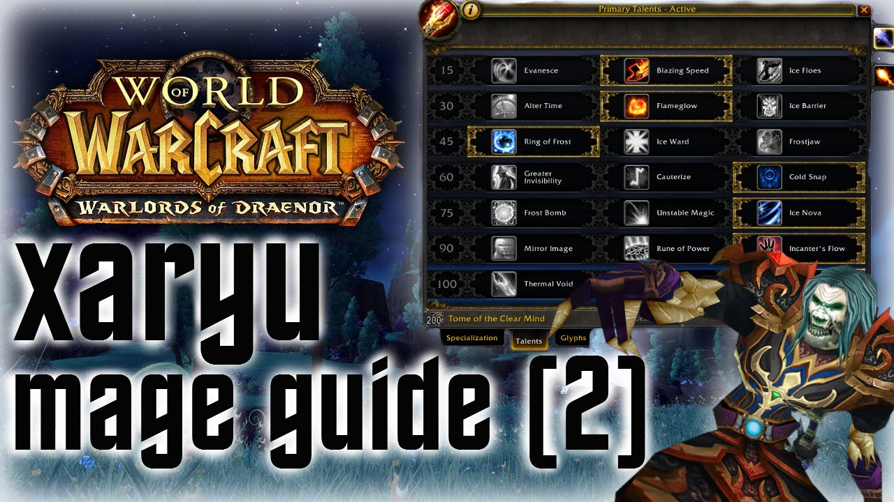 Xaryu | 6 1/6 2 Mage Guide | Macros, Addons, Stat Priority, Rotation | 2/2