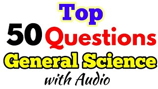 Most Important GK/General Science Top 50 Questions with Answers