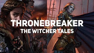 Thronebreaker: The Witcher Tales. Первый взгляд