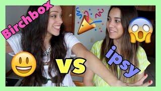 BIRCHBOX vs IPSY {Abril 2015} thumbnail