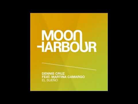 Dennis Cruz, Martina Camargo - El Sueno (Original Mix)