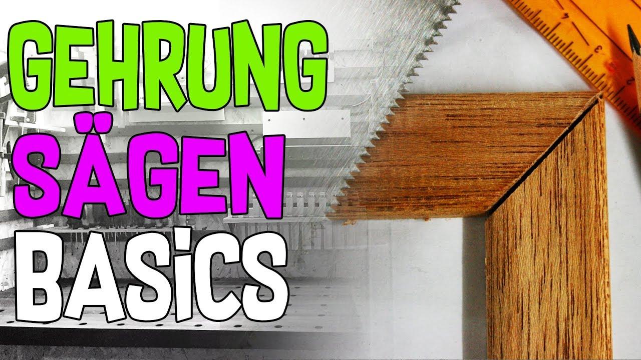 Gehrung Sagen Basics Youtube
