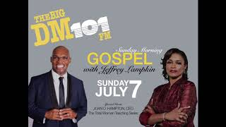 Joan D  Hampton - Sunday Morning Gospel with Jeffrey Lampkin interview 07.07.2019