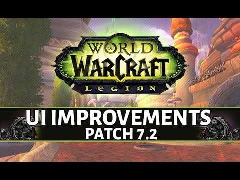 World of Warcraft UI Improvements Coming - Patch 7.2