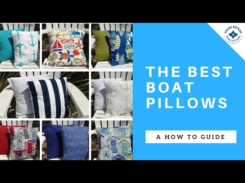 How To Make Boat Pillows - Indoor / Outdoor Pillow Throws - Sailing Britican