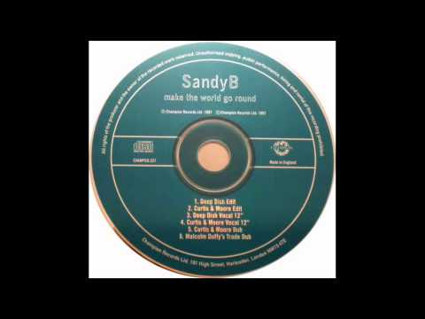 "Sandy B - Make The World Go Round ( Deep Dish Vocal 12"" ).wmv"
